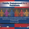Early Childhood Roundtable – Family Engagement During a Pandemic